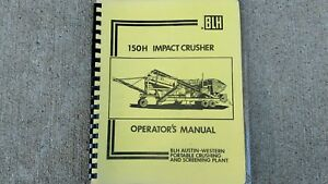 Original Blh Austin western Crushing Screening Plant Operators Manual
