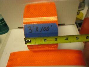 Neon Orange Reflective Conspicuity Tape 3 X 100 Feet Very Thick