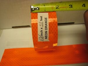 Neon Orange Reflective Conspicuity Tape 1 3 4 X 50 Feet Lined