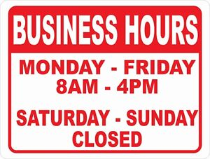 Open For Business Hours Of Operation Sign size Options Open Closed Times