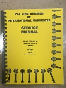 International Td25c Chassis Dozer Service Manual Ih Iss15181 Dresser Book New