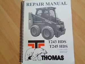 Thomas T243hds T245 Hds Skid Steer Repair Manual Oem