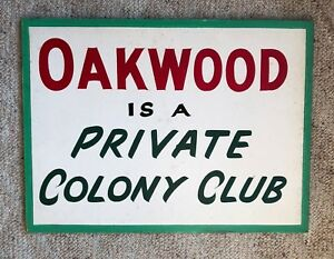 1950 S Antique Wood Sign Oakwood Is A Private Colony Club Vintage New Jersey
