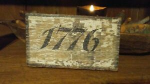 Primitive Wooden Sign 1776 Awesome Old Chippy Wood