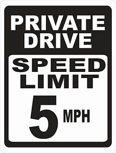 Private Drive Speed Limit Sign Size speed Options Mph Miles Per Hour Road