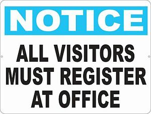 Notice All Visitors Register At Office Sign Size Options Safety