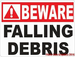 Beware Falling Debris Sign Size Options Construction Site Business Safety