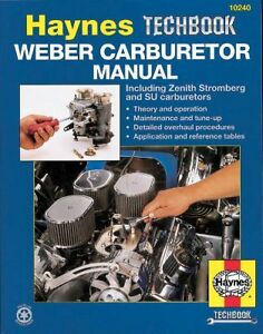 The Fits Haynes Weber Carburetor Manual