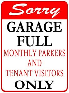 Sorry Garage Full Monthly Parkers Tenant Visitors Only Sign Size Options