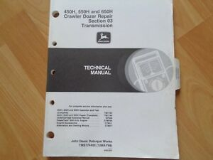 John Deere 450h 550h 650h Crawler Dozer Repair Manual Transmission Oem