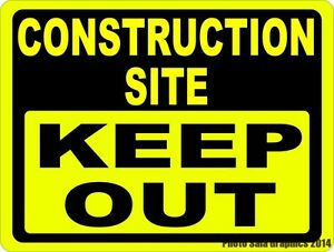 Construction Site Keep Out Sign Size Options Security Building Zones Zone