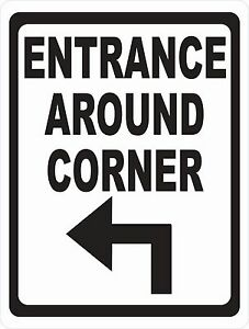 Entrance Around Corner Sign Size Arrow Options Business Entry Point Enter