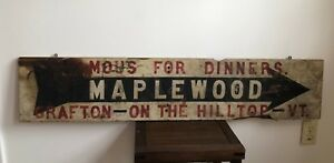 1920 S Antique Maplewood Wood Sign Grafton Vermont Restaurant Dinners 10 X 48