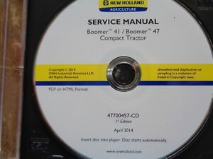 New Holland Boomer 41 45 Tractor Factory Service Manual Cd Oem 2014 47700457 cd