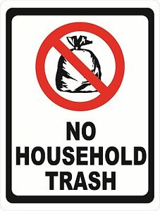 No Household Trash Sign Size Options Garbage Dumpster Rules Refuse Cans