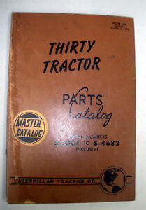 30 Thirty Tractor Caterpillar Parts Catalog Sn S 1001 To S 4682
