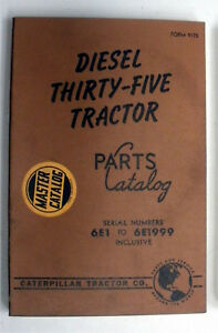 Diesel 35 Thirty five Tractor Caterpillar Parts Catalog 6e1 To 6e1999 Inclusive