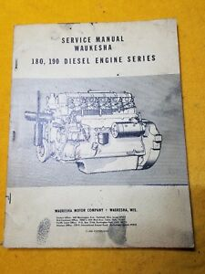 Waukesha Motor Co 180 190 Diesel Engine Series Service Shop Manual 1951 Copyrigh