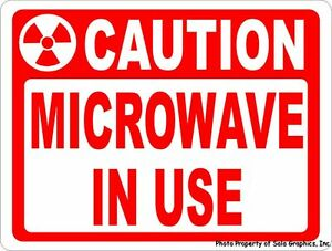 Caution Microwave In Use Sign Size Options Pacemaker Workplace Safety Signs