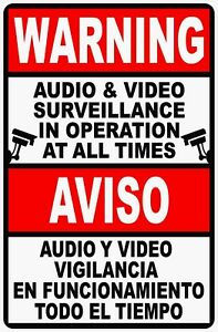 Bilingual Audio Video Surveillance In Use All Times Sign Size Options Spanish