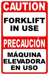 Bilingual Caution Forklift In Use Sign Size Options English Spanish Maquina