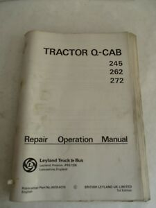 British Leyland Tractor Q cab 245 262 272 Service Manual No Akm 4019 1977