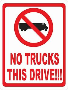 No Trucks This Drive Sign Size Options Big Truck Entering Drives Neighborhood