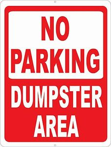 No Parking Dumpster Area Sign Size Options Garbage Dumping Trash Disposal