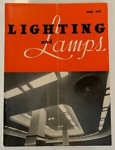 Rare Vintage 50s Lighting And Lamps Magazine Mid Century Modern June 1951