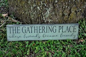 Sage Green The Gathering Place Wood Sign Country Folk Art Farmhouse Decor