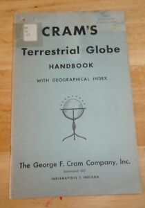 Cram S Terrestrial Globe Handbook With Geographic Index 1953 Indianapolis 7 In