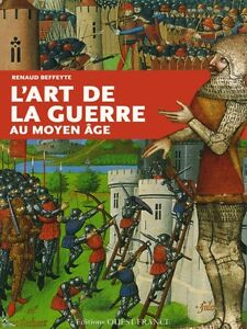The Art Of War In The Middle Ages French Book