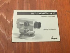 Leica Wild Heerbrugg Na20 Na24 Na28 Level User Manual Surveying French