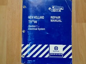 New Holland Tr98 Combine Electrical System Repair Manual Oem