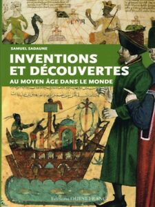 Inventions And Discoveries In The Middle Ages French Book