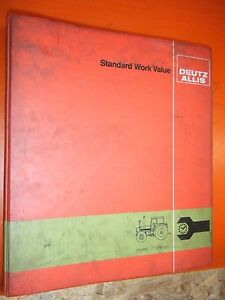 Up To 1985 Deutz Allis Tractor Factory Standard Work Value Labor Guide Manual