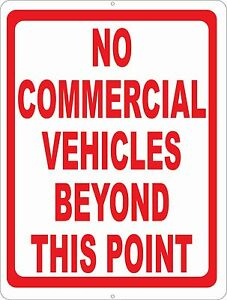 No Commercial Vehicles Beyond This Point Sign Size Options Vehicle Past Trucks