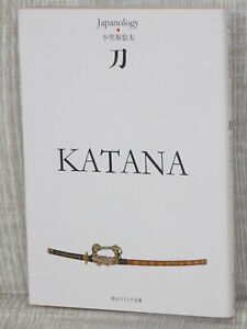 Katana Swords Of Japan Samurai Art Book Pictorial Antique Kd