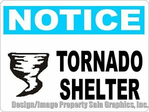 Notice Tornado Shelter Sign Size Options Safety Information Dangerous Storms