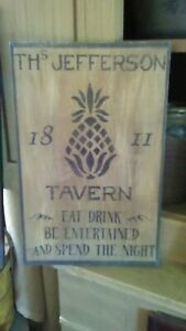 Primitive Wooden Sign Th Jefferson Tavern Sign Pineapple Awesome