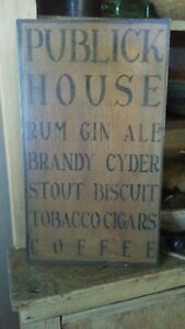 Primitive Wooden Sign Publick House Tavern Sign Awesome