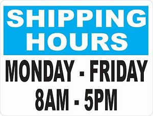 Shipping Hours Sign Size Options Business Shipment Department Signs Receiving