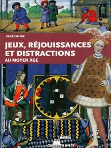 Games And Festivities In The Middle Ages French Book