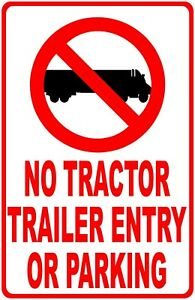 No Tractor Trailer Entry Or Parking Sign