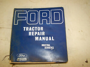 1968 Ford Tractor Repair Manual For Industrial 3400 3500 4400 4500 5550 Back Hoe