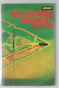 SPEER RELOADING MANUAL NUMBER TEN FOR RIFLE AND PISTOL