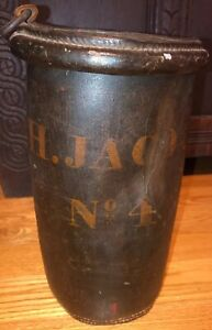 Early Painted Leather Fire Bucket Fire J H Jacocks No 4