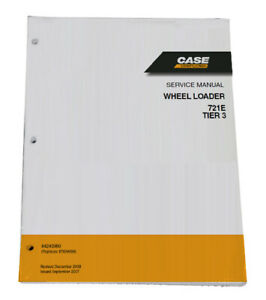 Case 721e Tier 3 Wheel Loader Shop Service Repair Manual Part 84243980