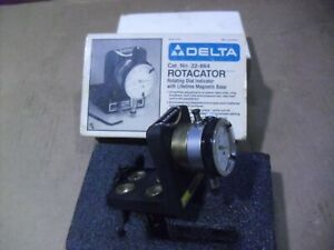 Delta No 22 664 Rotacator Dial Indicator With Magnetic Base Made In Usa