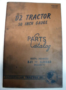 D2 Tractor 50 Inch Gauge Caterpillar Parts Catalog 5j1 To 5j1863 Inclusive